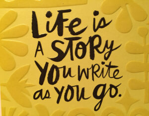 Bev Shaffer - The Birthday Card - Life is a Story You Write as You Go